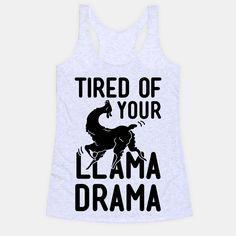 Llama Drama | T-Shirts, Tank Tops, Sweatshirts and Hoodies | HUMAN