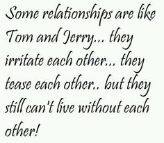 Tom and Jerry relationships