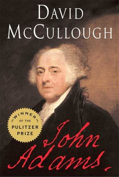 The Pulitzer Prize–winning, bestselling biography of America's founding father and second president that was the basis for the acclaimed HBO series, brilliantly told by master historian David McCullough.In this powerful, epic biography, David McCullough unfolds the adventurous life journey of John Adams, the brilliant, fiercely independent, often irascible, always honest Yankee patriot who spared nothing in his zeal for the American Revolution; who rose to become the second president of the…