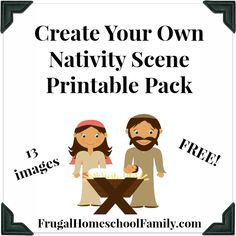 FREE Create Your Own Nativity Scene Pack - Frugal Homeschool Family