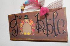 Thanksgiving Sign wood Gobble Gobble by Cutipiethis on Etsy, $30.00