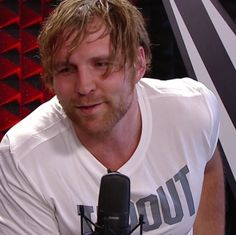 Dean Ambrose, so gorgeous in that white Tapout shirt!
