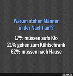 Warum stehen Männer in der Nacht auf?   DEBESTE.de, Lustige Bilder, Sprüche, Witze und Videos