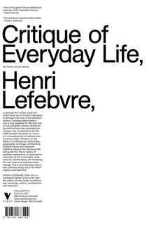 The Critique of Everyday Life: The One-Volume Edition by Henri Lefebvre (this is his magnum opus).
