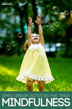 Simple Sensory Activities That Teach Mindfulness