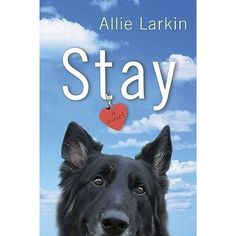 Stay by Larken - fun chick-lit! A young woman's life is falling apart,  so why not order a dog online while drunk! You will laugh!!!!