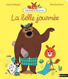 La belle journée - Astrid Desbordes, Marc Boutavant