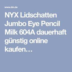 NYX Lidschatten Jumbo Eye Pencil Milk 604A dauerhaft günstig online kaufen…