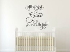 All Of Gods Grace In One Little Face Wall Decal Nursery Wall Decal Quote Baby Wall Decal Nursery Vinyl Decal Children Wall Decal Kids Decal by RunWildVinylDesigns on Etsy
