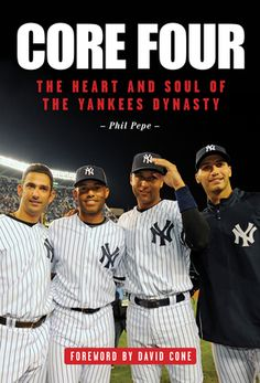 Core Four: The Heart and Soul of the Yankees Dynasty | The book that defines the dynasty #NewYorkYankees #2 #DerekJeter #TheCaptain