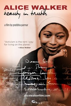 when I discovered Alice Walker, I began to know the real me.