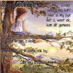 Lekker Dag, Goeie Nag, Goeie More, Christian Messages, Prayer Verses, Good Morning Wishes, Afrikaans, Inspirational Thoughts, Mornings