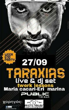 PUBLIC The Bar - Taraxias Live & Dj Set 27-09-2015 | Verialife
