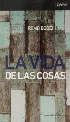 La vida de las cosas / Remo Bodei