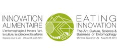 Press Release: Eating Innovation: The Art, Culture, Science and Business of Entomophagy