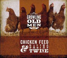 Growling Old Men - Chicken Feed & Baling Twine