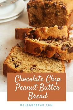 Four Kitchen Decorating Suggestions Which Can Be Cheap And Simple To Carry Out Lightly Sweet And Full Of Dark Chocolate Chips, This Chocolate Chip Peanut Butter Bread Is A Great Anytime Snack - Bake Or Break Köstliche Desserts, Delicious Desserts, Dessert Recipes, Yummy Food, Healthy Food, Plated Desserts, Lunch Recipes, Healthy Eating, Quick Bread Recipes