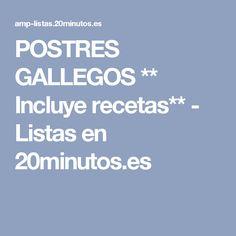 POSTRES GALLEGOS ** Incluye recetas** - Listas en 20minutos.es