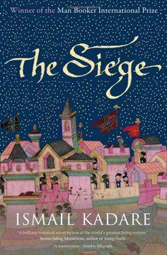 Ismail Kadare, The Siege