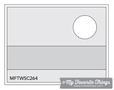 MFT Card Challenges: Wednesday Sketch Challenge - Sketch 264 - #mftstamps