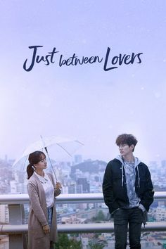 Watch Just Between Lovers Full Episode Korean Drama Romance, Korean Drama List, Watch Korean Drama, Korean Drama Movies, Korean Actors, Kdrama, Series Movies, Tv Series, Chines Drama