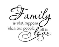 Family is what happens when two people fall in love - Vinyl Wall Decal - Vinyl Wall Saying - Family Home Quote Decor - WAF022