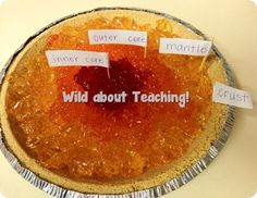 Simple, visual way to teach young kiddos the layers of the earth using jello and a graham cracker pie crust! :)
