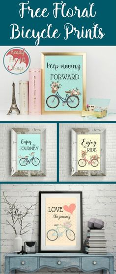 Free printable wall art makes for some of the best home decor. Floral bicycle prints are my favorite! The are uplifting and pretty and will look great in any room. I love projects made from crafty ideas and inspiring life quotes. These prints are just what I need!