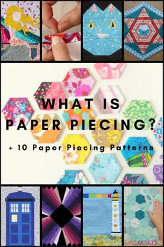 What is foundation piecing? What is English paper piecing? and so many more questions are answered on this page.