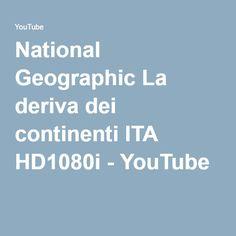 National Geographic La deriva dei continenti ITA HD1080i - YouTube