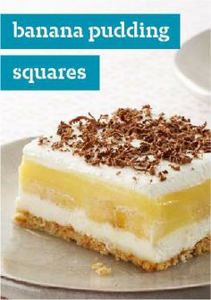Banana Pudding Squares – Luscious layers of cookie crust, sliced bananas, creamy pudding and chocolate in a quick and easy dessert? There's nothing uncool about these squares.