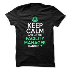 Facility Manager T Shirts, Hoodies. Get it now ==► https://www.sunfrog.com/LifeStyle/Facility-Manager-65531245-Guys.html?41382