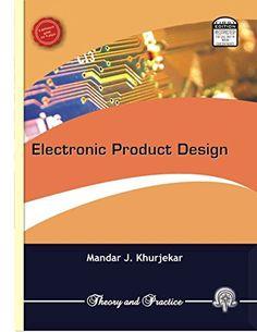 Electronic Product Design (First Edition, 2012) by Mandar J. Khurjekar http://www.amazon.in/dp/8189194089/ref=cm_sw_r_pi_dp_CIN.vb0QGCGKY