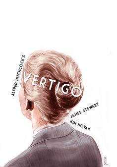 Vertigo poster by Gilles Vranckx Vertigo Movie, Cinema Posters, Film Posters, Norman Rockwell, Vertigo Alfred Hitchcock, Monet, Kim Novak, Beautiful Posters, Illustrators