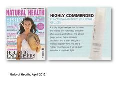 """Natural Health, April 2012: """"A subtly fragranced gel that hydrates and makes skin noticeably smoother after several applications."""""""