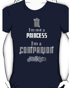 Redbubble I'm Not A Princess, I'm A Companion   Doctor Who Women's ...