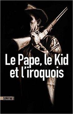 Vous aimez Grease, le Pape et les psychopathes ? La rencontre explosive du Boubon Kid et du tueur à l'Iroquoise...