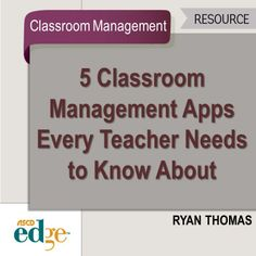 Five Classroom Management Apps Every Teacher Needs to Know About.  (I've heard good things about all of these aps!)