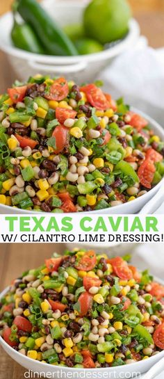 Texas Caviar (Cowboy Caviar) is a fun side or chip dip made with black eyed peas, black beans, corn, tomatoes, jalapenos with a cilantro lime vinaigrette in just 15 minutes! #dip #salad #side #sidedish #cowboycaviar #texascaviar #beans #corn #summer #dinnerthendessert