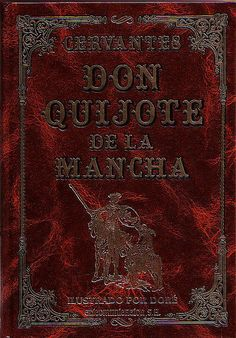 Don Quijote de la Mancha. If you haven't read it, you're missing out on several life messages worth learning about.