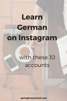 10 Instagram accounts that will help you learn German