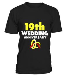 19th Wedding Anniversary T-Shirt Just Married 19 yrs Ago Tee - Limited Edition
