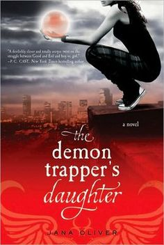 The Demon Trapper's Daughter (Demon Trappers Series #1)