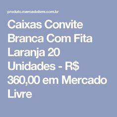Caixas Convite Branca Com Fita Laranja  20 Unidades  - R$ 360,00 em Mercado Livre