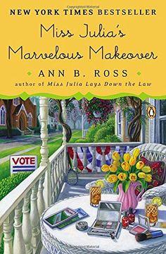Miss Julia's Marvelous Makeover: A Novel by Ann B. Ross http://www.amazon.com/dp/0143127195/ref=cm_sw_r_pi_dp_OYvOvb0YT8YRS