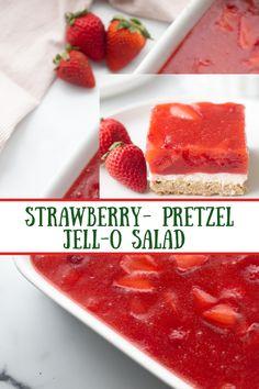 Strawberry Pretzel Salad, Strawberry Recipes, Fruit Recipes, Summer Recipes, Salad Recipes, Dessert Recipes, Unique Desserts, Easy Desserts, Most Pinned Recipes