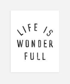 Life is wonderful print – Rylee + Cru