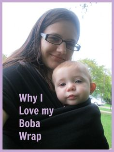 Why I Love My Boba Wrap baby carrier.