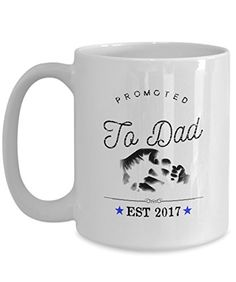 Funny Mug - Promoted to Dad New Father Mug Tea Cup - 11 OZ Coffee Mugs - 15 OZ Coffee Mug - Funny Inspirational Sarcasm Sarcastic Witty Intelligent -- This is an Amazon Associate's Pin. You can get more details by clicking on the image.