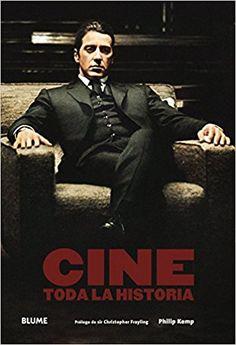 Cine : toda la historia, 2017 http://absysnetweb.bbtk.ull.es/cgi-bin/abnetopac01?TITN=566063